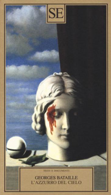 L'azzurro del cielo - Georges Bataille pdf epub