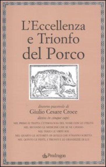 L'eccellenza e trionfo del porco - Giulio Cesare Croce   Kritjur.org
