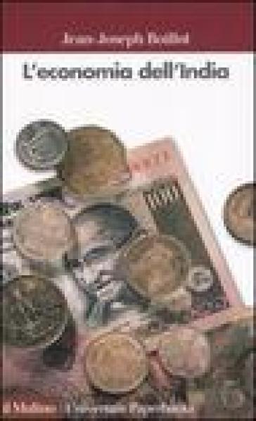 L'economia dell'India - Jean-Joseph Boillot |