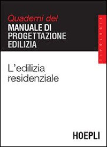 L'edilizia residenziale - Mario Zaffagnini |