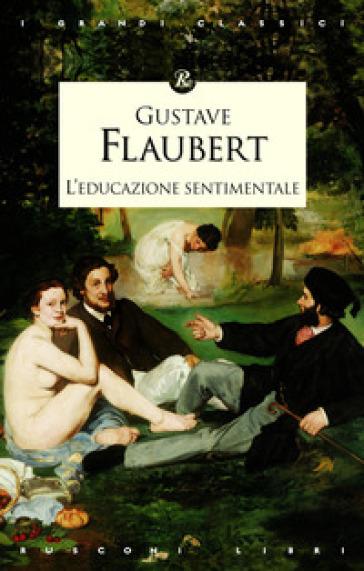 L'educazione sentimentale - Gustave Flaubert | Kritjur.org