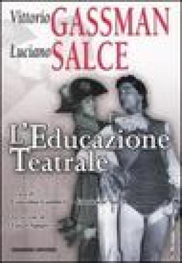 L'educazione teatrale - Vittorio Gassman pdf epub