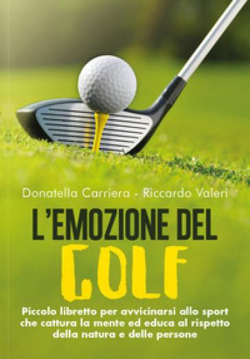 L'emozione del golf - Donatella Carriera   Thecosgala.com