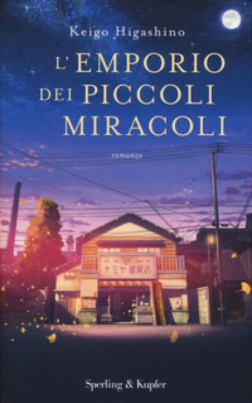 L'emporio dei piccoli miracoli - Keigo Higashino  