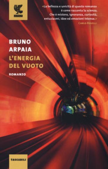 L'energia del vuoto - Bruno Arpaia  
