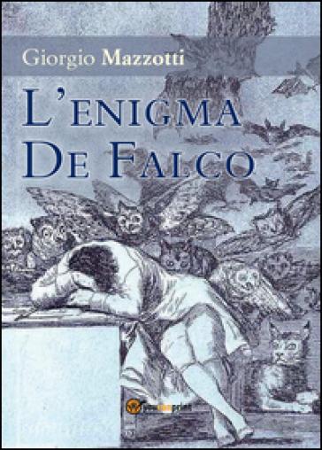 L'enigma De Falco - Giorgio Mazzotti | Kritjur.org