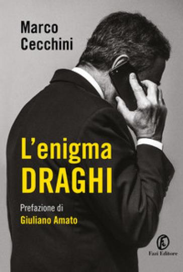 L'enigma Draghi - Marco Cecchini | Thecosgala.com