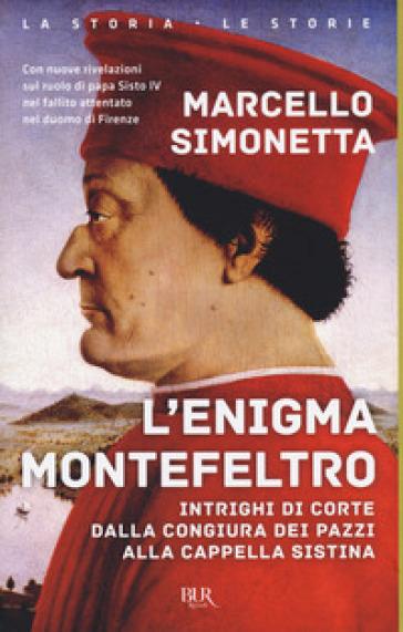 L'enigma Montefeltro - Marcello Simonetta   Rochesterscifianimecon.com