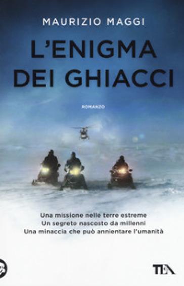 L'enigma dei ghiacci - Maurizio Maggi | Rochesterscifianimecon.com