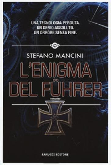 L'enigma del Fuhrer - Stefano Mancini pdf epub