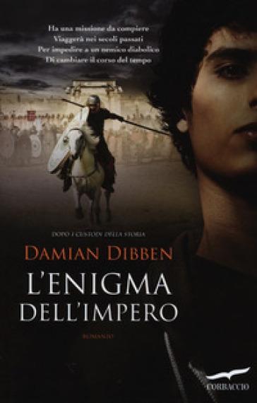 L'enigma dell'impero - Damian Dibben | Rochesterscifianimecon.com