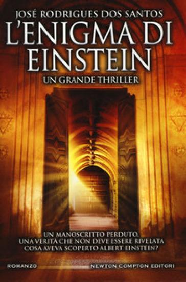 L'enigma di Einstein - José Rodrigues Dos Santos pdf epub
