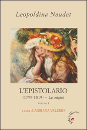 L'epistolario. (1799-1819) - Leopoldina Naudet   Kritjur.org