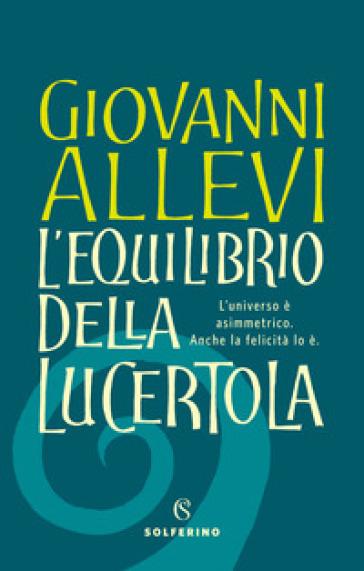 L'equilibrio della lucertola - Giovanni Allevi |