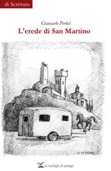 L'erede di San Martino - Giancarlo Pertici | Kritjur.org