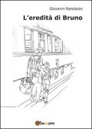 L'eredità di Bruno - Giovanni Randazzo pdf epub