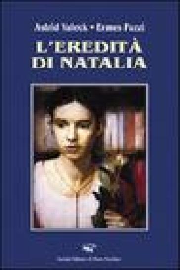 L'eredità di Natalia - Ermes Fuzzi |