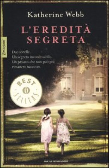L'eredità segreta - Katherine Webb |
