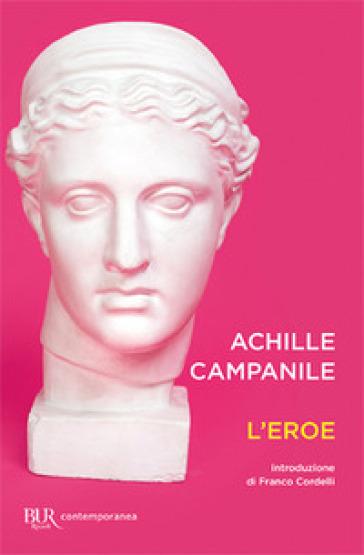 L'eroe - Achille Campanile |