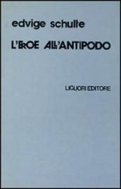 L'eroe all'antipodo