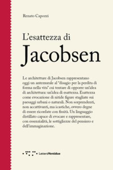 L'esattezza di Jacobsen - Renato Capozzi |