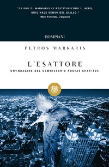 L'esattore - Petros Markaris |