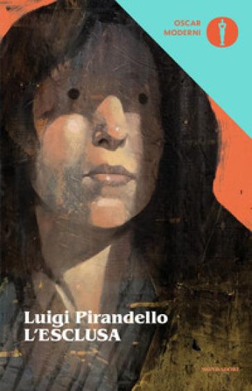 L'esclusa - Luigi Pirandello | Kritjur.org