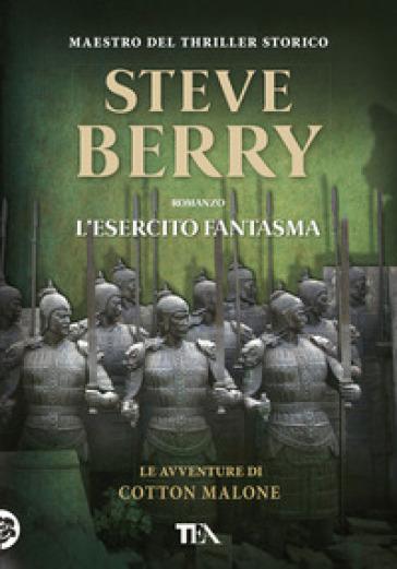 L'esercito fantasma - Steve Berry  