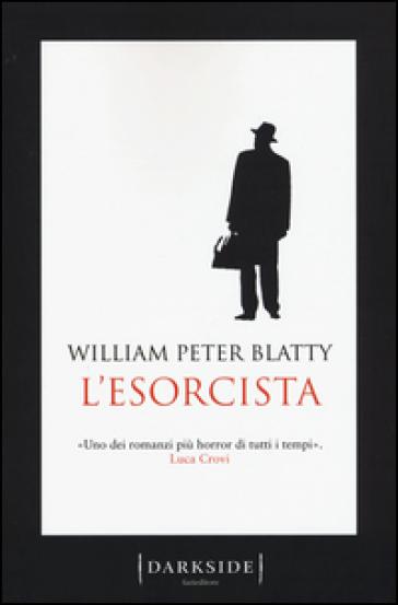 L'esorcista - William Peter Blatty |