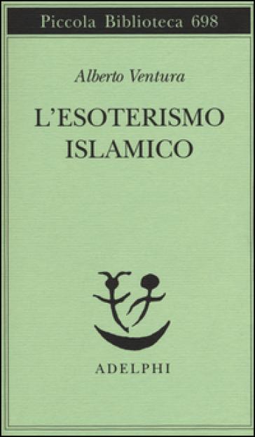 L'esoterismo islamico - Alberto Ventura   Rochesterscifianimecon.com