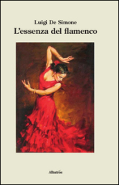 L essenza del flamenco