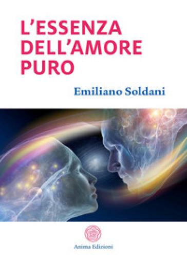L'essenza dell'amore puro - Emiliano Soldani | Thecosgala.com