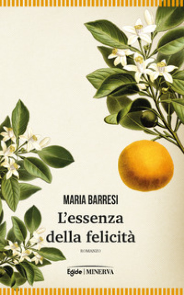 L'essenza della felicità - Maria Barresi | Rochesterscifianimecon.com