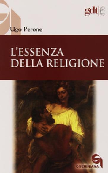 L'essenza della religione - Ugo Perone  