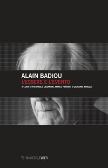 L'essere e l'evento - Alain Badiou |