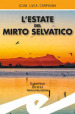 L estate del mirto selvatico