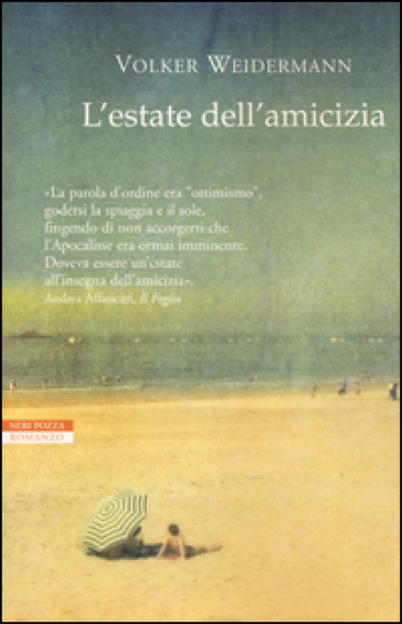 L'estate dell'amicizia - Volker Weidermann |