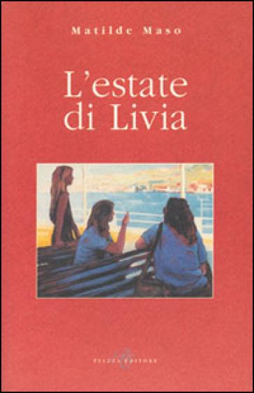 L'estate di Livia - Matildo Maso   Kritjur.org
