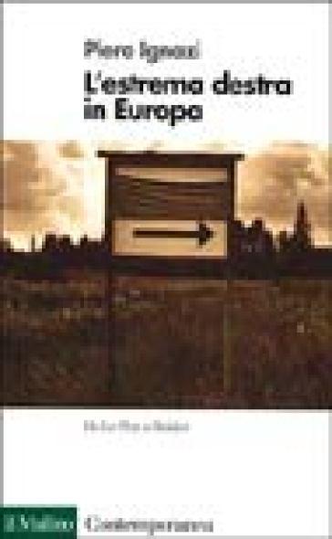 L'estrema destra in Europa - Piero Ignazi | Kritjur.org