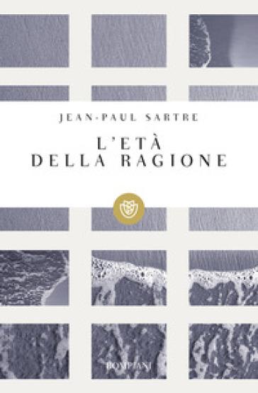 L'età della ragione - Jean-Paul Sartre | Kritjur.org