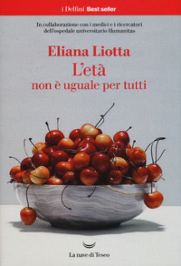 L'età non è uguale per tutti - Eliana Liotta |