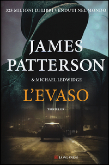 L'evaso - James Patterson | Rochesterscifianimecon.com