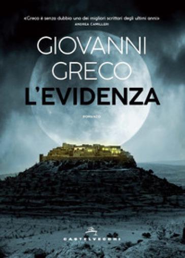L'evidenza - Giovanni Greco | Jonathanterrington.com