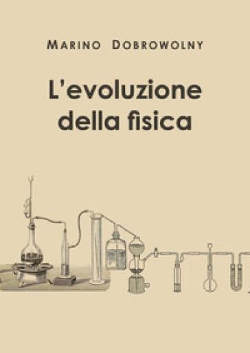 L'evoluzione della fisica