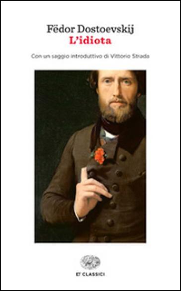 L'idiota - Fedor Michajlovic Dostoevskij | Kritjur.org