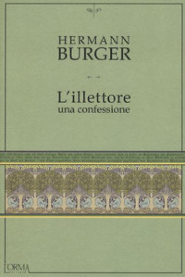 L'illettore. Una confessione - Hermann Burger | Kritjur.org