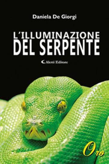 L'illuminazione del serpente - Daniela De Giorgi | Jonathanterrington.com