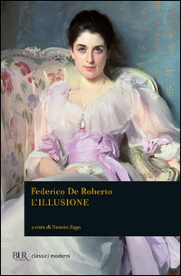 L'illusione - Federico De Roberto |