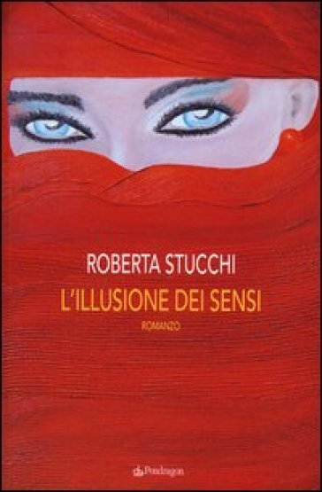 L'illusione dei sensi - Roberta Stucchi   Jonathanterrington.com