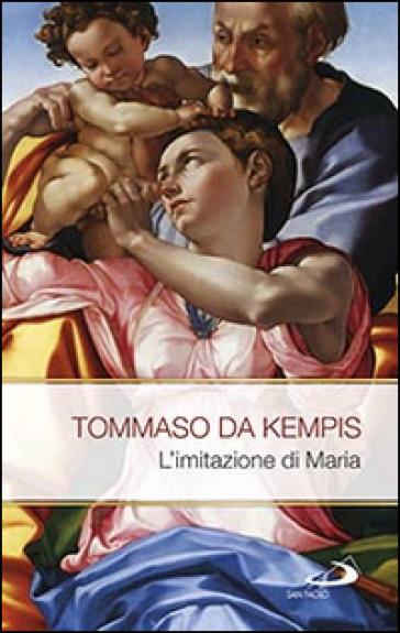 L'imitazione di Maria - Tommaso da Kempis | Rochesterscifianimecon.com